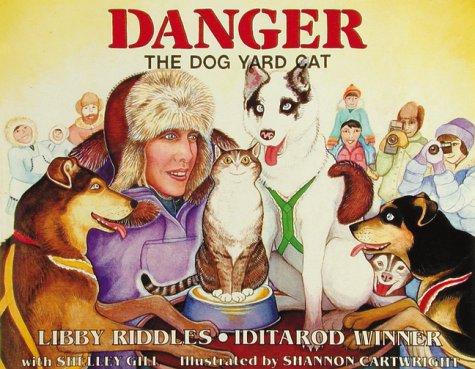 (Danger: The Dog Yard Cat (Last Wilderness)
