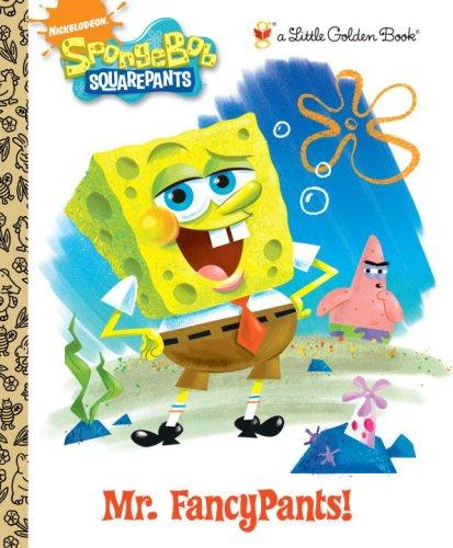 Mr. FancyPants! (SpongeBob SquarePants) (Little Golden Book) ()