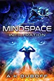 Infiltration (Mindspace Book 1): A Cadicle Space Opera Adventure