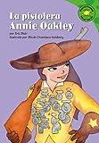 La Pistolera Annie Oakley, Eric Blair, 1404816534