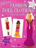 Fabulous Fashion Doll Clothing You Can Make, Tina Casey, 0891348905