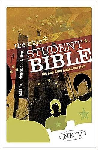 The Student Bible: New King James Version: NKJV TRANSLATION