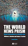 img - for The World News Prism: Global Information in a Satellite Age book / textbook / text book