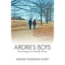 Airdrie's Boys: Fostering as a Family Form