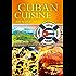 """Cuban Cuisine """"Ahi Nama"""" Best Recipes of the Islands - Caribbean Circle Cookbooks (Organic Caribbean Recipes)"""