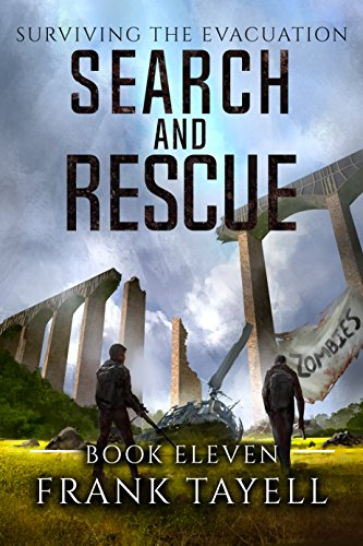 Surviving the Evacuation, Book 11: Search and Rescue by [Tayell, Frank]