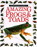 Amazing Frogs and Toads, Barry Clarke, 0679806881