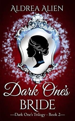Dark One's Bride (Dark One's Trilogy Book 2)