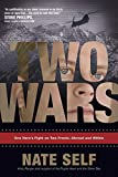 Two Wars: One Hero's Fight on Two Fronts--Abroad