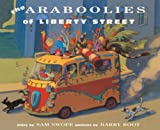 The Araboolies of Liberty Street, Sam Swope, 0613497139