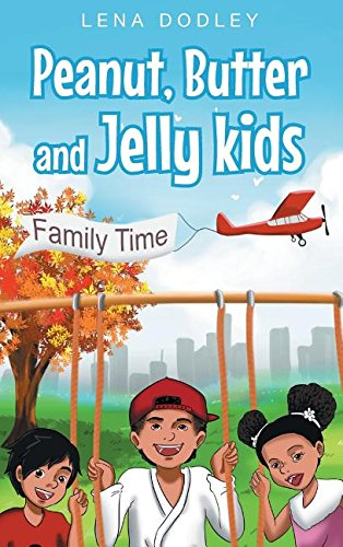 Download Peanut, Butter and Jelly Kids PDF