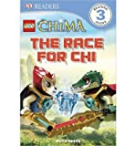 Lego Legends of Chima: The Race for Chi (DK Readers: Level 3 (Quality)) (Paperback) - Common