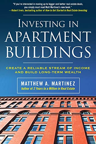51R3Ux2g WL - Investing in Apartment Buildings: Create a Reliable Stream of Income and Build Long-Term Wealth