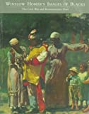 img - for Winslow Homer's Images of Blacks: The Civil War and Reconstruction Years book / textbook / text book