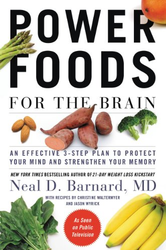 - Power Foods for the Brain: An Effective 3-Step Plan to Protect Your Mind and Strengthen Your Memory