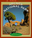 Arches National Park, David Peterson, 0516209418