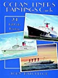 Ocean Liners Painting Cards, John Batchelor, 0486297640