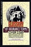 Glossary of Insurance Terms, Merritt Editors, 0930868684