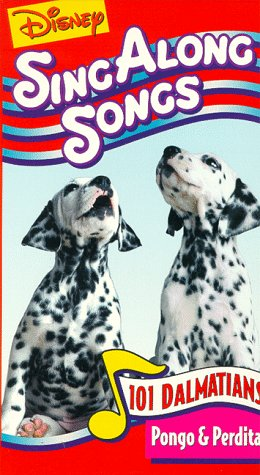 Disney Sing Along Songs: 101 Dalmatians / Pongo & Perdita [VHS]