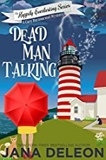 Dead Man Talking: A Cozy Paranormal Mystery (The Happily Everlasting Series Book 1)