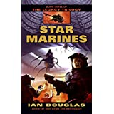 Star Marines (The Legacy Trilogy, Book 3)
