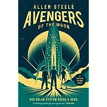 Avengers of the Moon: A Captain Future Novel