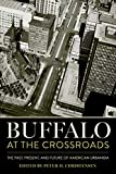 Buffalo at the Crossroads: The Past, Present, and