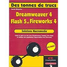 Dreamweaver4/flash5/fireworks4 tonnes de trucs