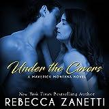 Under the Covers: Maverick Montana, Book 2