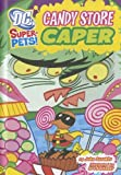 Candy Store Caper, John Sazaklis, 1404864849