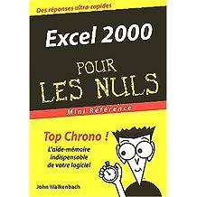 EXCEL 2000 MINI RFRENCE POUR LES NULS
