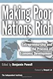 Making Poor Nations Rich: Entrepreneurship and the Process of Economic Development (Stanford Economics and Finance)