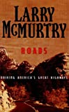 Roads, Larry McMurtry, 0786229691
