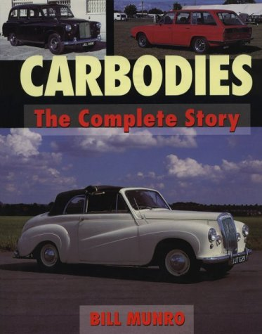 Carbodies: The Complete Story (Crowood Autoclassic)