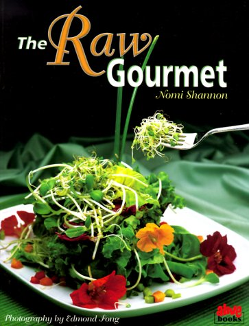 The Raw Gourmet by Nomi Shannon