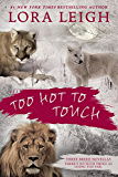 Too Hot to Touch: Three Breeds Novellas (A Novel of the Breeds)