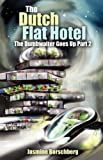 The Dutch Flat Hotel, Jasmine Borschberg, 1432782207