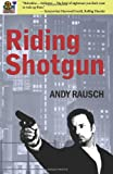 Riding Shotgun, Andy Rausch, 1478184418