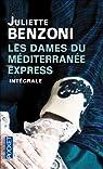 Les Dames du Méditerranée-express - Intégrale par Benzoni