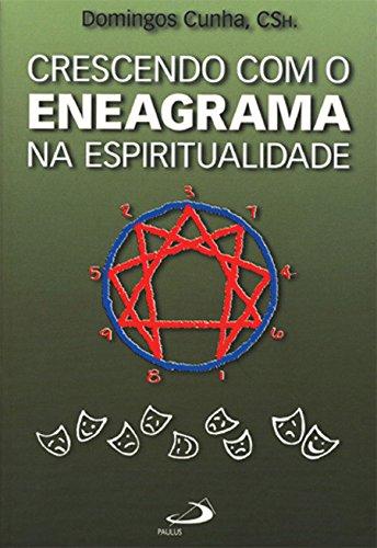 Crescendo com o Eneagrama na Espiritualidade