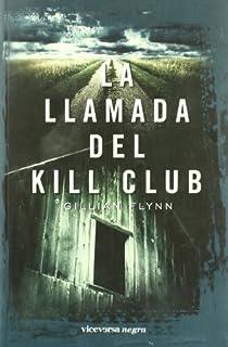 La llamada del Kill Club par Flynn