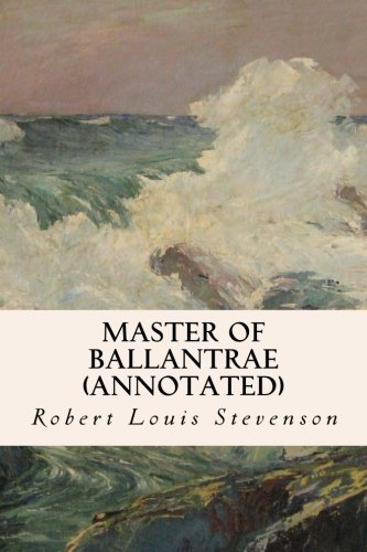 Read Online Master of Ballantrae (annotated) PDF