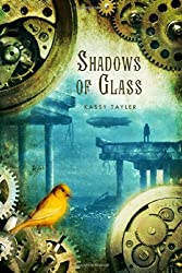 Shadows of Glass (Ashes of Twilight Trilogy)