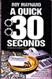 A Quick Thirty Seconds, Roy Maynard, 0891077456