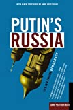 "A searing portrait of a country in disarray, and of the man at its helm, from ""the bravest of journalists"" (The New York Times)      Hailed as ""a lone voice crying out in a moral wilderness"" (New Statesman), Anna Politkovskaya made her name w..."