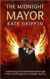 The Midnight Mayor: A Matthew Swift Novel