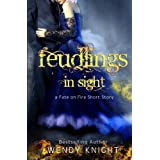 Feudlings in Sight (Fate on Fire) (Volume 3)
