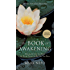 The Book of Awakening: Having the Life You Want by Being Present to the Life You Have (Gift Edition)