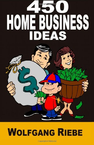 450 Home Business Ideas