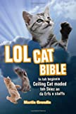 Lol Cat Bible, Martin Grondin, 1569757348